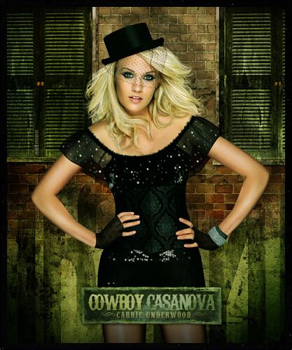 carrie underwood cowboy casanova carrie underwood