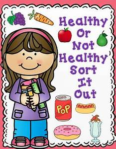 Healthy And Unhealthy Food Chart Images Healthy And Unhealthy Foods Sort It Out Activities By