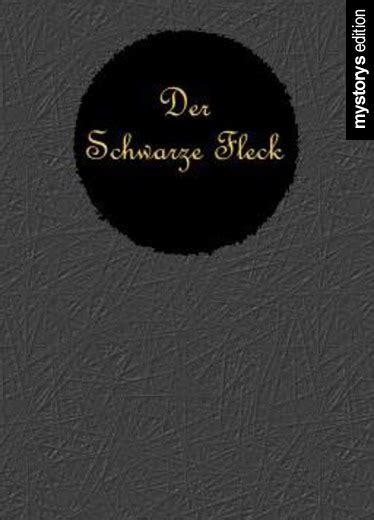 Schwarze Flecken In Der Dusche by Horror Der Schwarze Fleck Kapitel 1 Noxxy