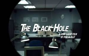 'The Black Hole' by PHOTOPLAY FILMS. Short Film About a ...