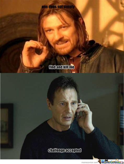 Liam Neeson Memes - liam neeson challenge accepted by slash hayate meme center