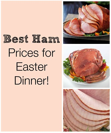 ham for easter best prices on ham at grocery stores for easter