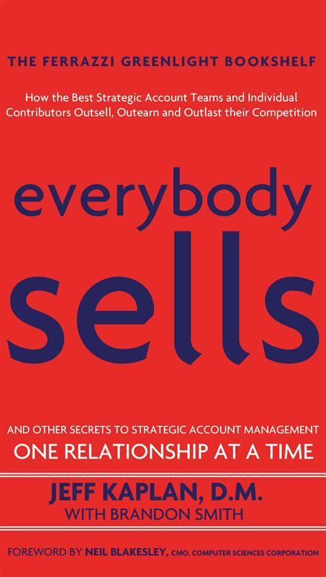 Everybody Sells   jeffkaplan.com