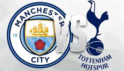 EPL Week 2: Manchester City vs Tottenham Hotspur, Etihad ...