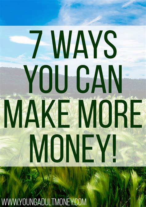 7 Ways To Make More Money  Young Adult Money