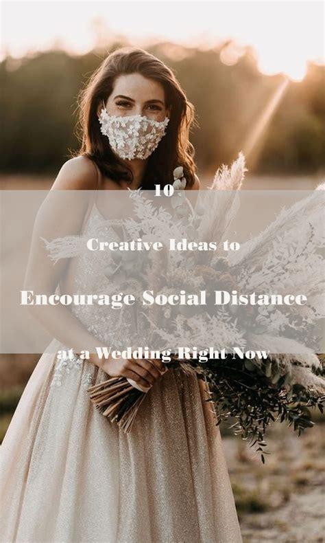Creative Ideas to Encourage Social Distance at a Wedding