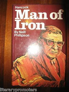 Hancock Man Of Iron By Neil Phillipson Ore 1st Edition