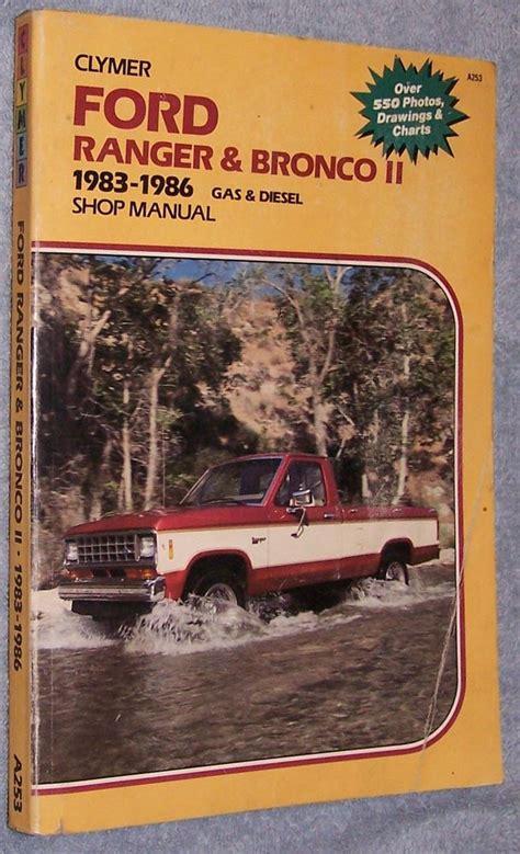 auto repair manual free download 1986 ford f series parental controls clymer ford ranger bronco ii 1983 to 1986 gas diesel shop manual a253 auto repair