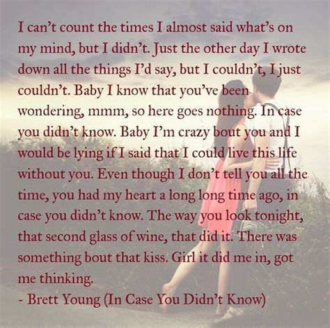 """""""in Case You Didn't Know It"""" Brett Young Country"""