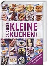 Kleine Kuchen Dr Oetker : kleine expresskuchen buch jetzt bei online bestellen ~ Pilothousefishingboats.com Haus und Dekorationen