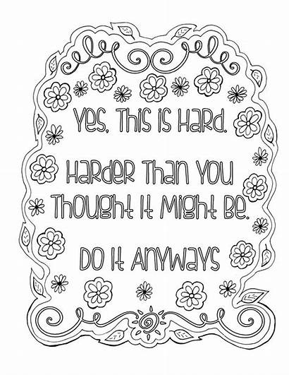 Coloring Pages Adult Printable Quote Quotes Inspirational