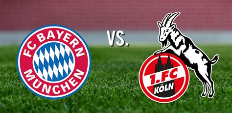 Fc Koln Bayern Munchen Vs Fc Köln Prediction Preview