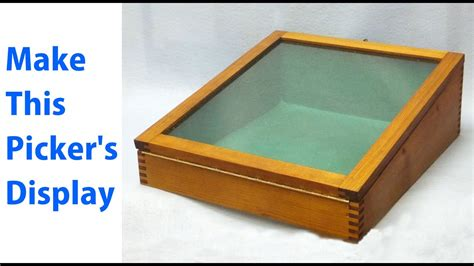 making  pickers display box  woodworkwebcom