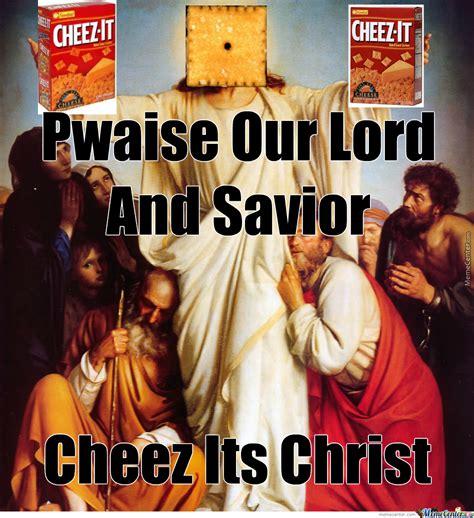 Cheez It Meme - cheez its christ by grubtub19 meme center