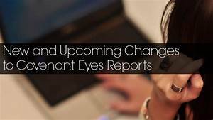New and Upcoming Changes to Covenant Eyes Reports | Keep Pure