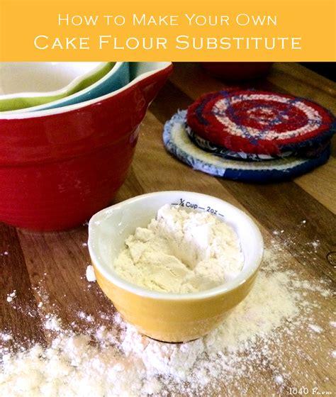 cake flour substitute make your own cake flour substitute 1840 farm