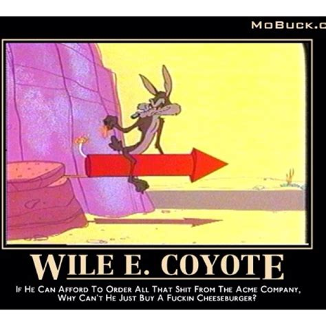 Wile E Coyote Meme - 17 best images about wile e coyote and roadrunner on pinterest runners saturday morning and