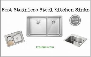9 Best Stainless Steel Kitchen Sinks  Plus 1 To Avoid