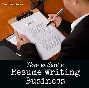 How to start a resume writing service business for Starting a resume writing service
