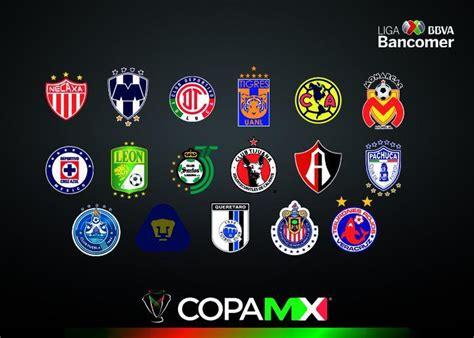 Copa Mx: Listos los 27 equipos que participarán en el ...