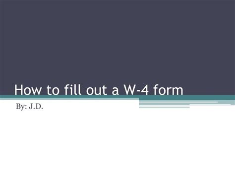 How To Fill Out W 4 Form For Dummies by Ppt How To Fill Out A W 4 Form Powerpoint Presentation