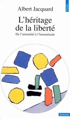 Télécharger L'HERITAGE DE LA LIBERTE. De l'animalité à l ...