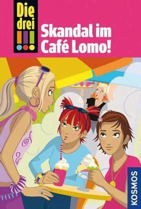 skandal im cafe lomo die drei ausrufezeichen bd von