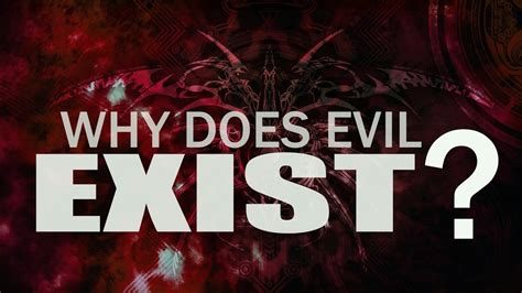 Why Does Evil Exist? Short Explanation YouTube