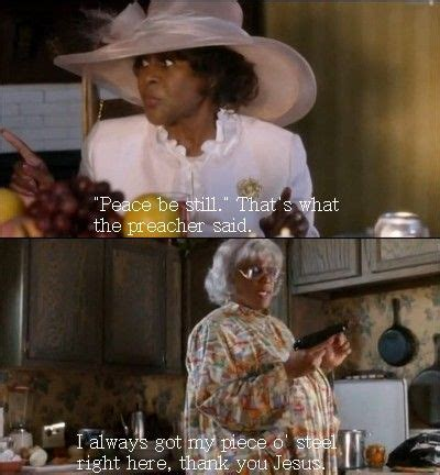 Mad Woman Meme - 128 best madea memes tyler perry sayings images on pinterest
