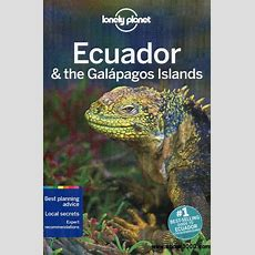 Lonely Planet Ecuador & The Galapagos Islands (travel