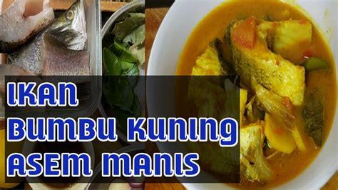 Ikan bakar bumbu kuning ala rumah makan padang. RESEP IKAN BUMBU KUNING ASEM MANIS - YouTube