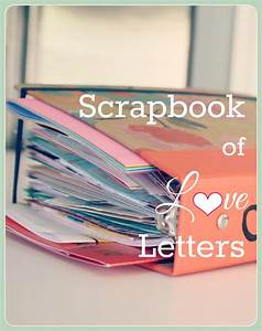 diy scrapbook of love letters contributor shelly this With love letter scrapbook