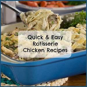 24 Quick & Easy Rotisserie Chicken Recipes   MrFood.com