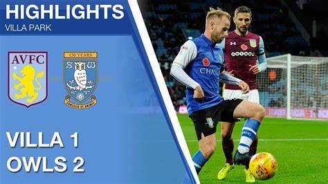 Aston Villa 1 Sheffield Wednesday 2 | Extended highlights ...
