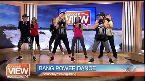 Bang Power Dance  Suncoast View Youtube