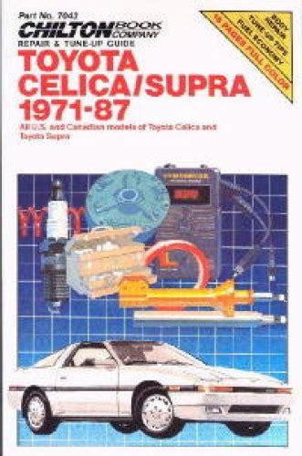 best auto repair manual 1982 toyota celica on board diagnostic system chilton toyota celica supra 1971 1987 repair manual