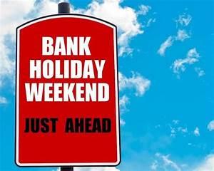 August Bank Holiday Weekend Uk | lifehacked1st.com