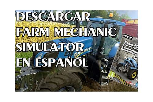 farm mechanic simulator 2015 crack descargar ita