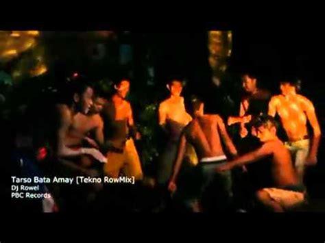 Dj Rowel Tarso Bata Amay Dj Roweltekno Rowmix X264 Youtube