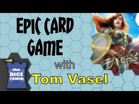 Epic Card Game Review - with Tom Vasel - YouTube