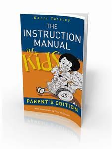 Instruction Manual 4 Kids  U2013 The Instruction Manual For