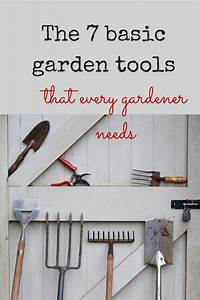 7, Essential, Garden, Tools, To, Make, Your, Gardening, Life, Really, Easy