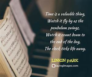 33 Time Quotes ... Linkin Park Short Quotes