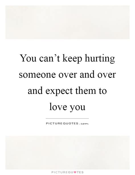 Quotes About Hurting Someones Feelings
