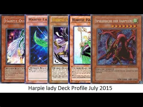 yugioh harpie lady deck profile july 2015 youtube