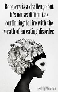 Quotes on Eatin... Eat Disorder Quotes