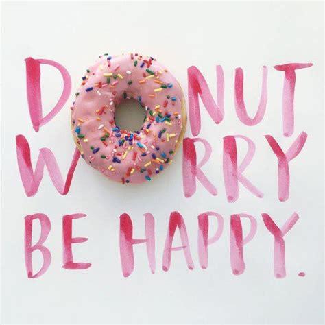 Funny Donut Meme - funny donut meme donut quote graphic donut funny pinterest donut meme wisdom and