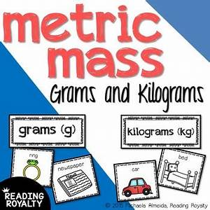 Metric Mass Sorting Grams And Kilograms By Reading
