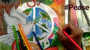 How to Draw Painting on topic of World Peace, World Unity ...