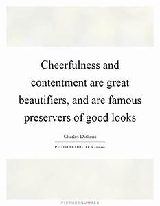 Cheerfulness an... Wonderful Looks Quotes